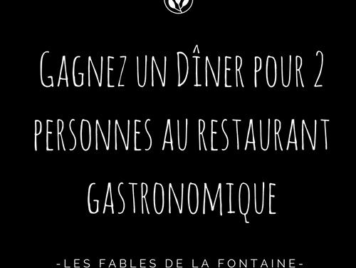 #CONCOURS un dîner pour 2 aux Fables de la Fontaine à Paris ♥