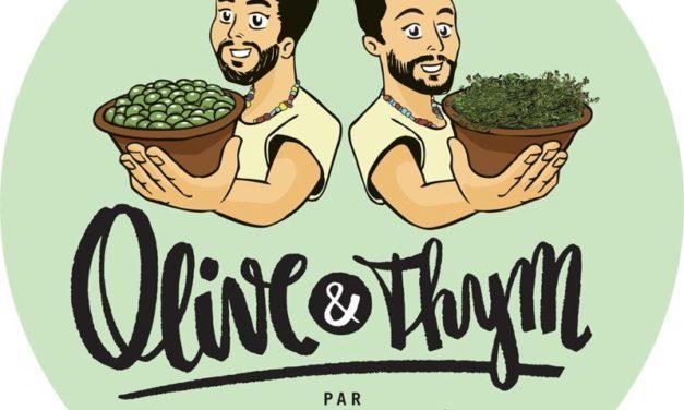 J'ai testé : Olive et Thym