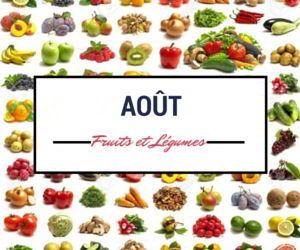 Calendrier des fruits et légumes d'août