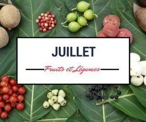 Fruits et légumes de juillet