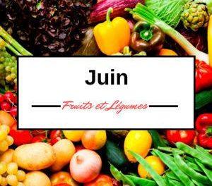 Calendrier des fruits et légumes en juin